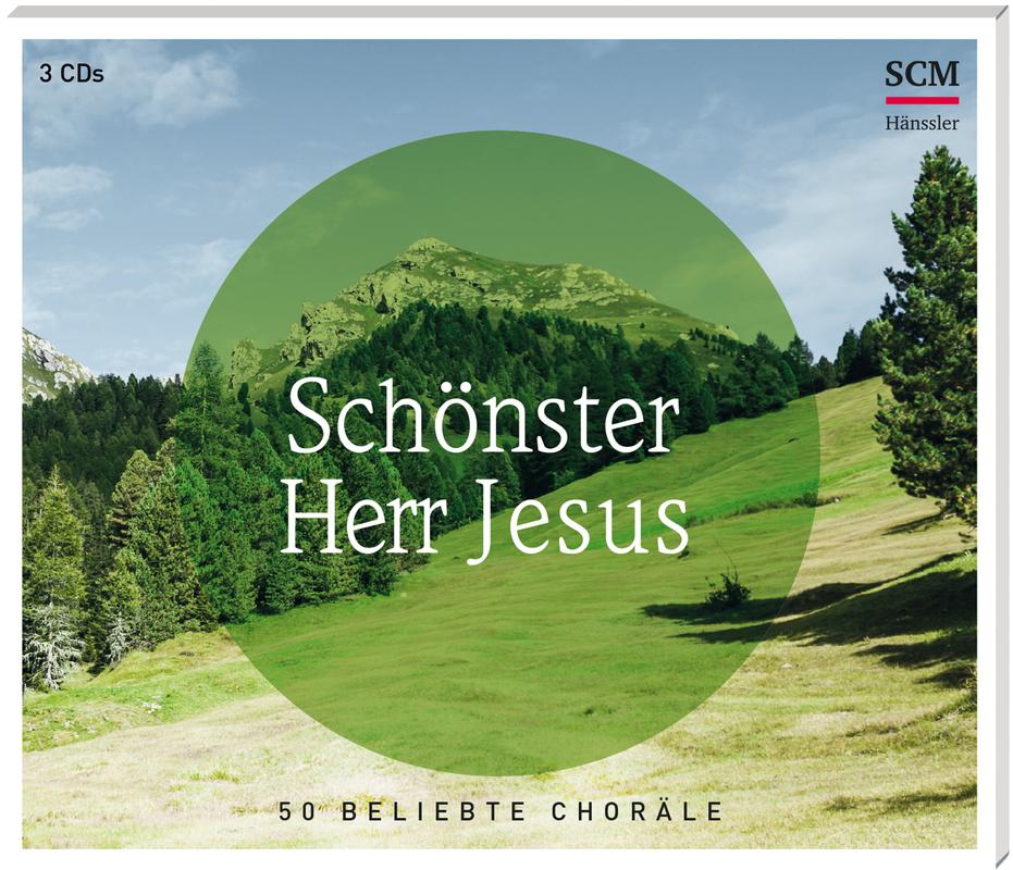Schönster Herr Jesus