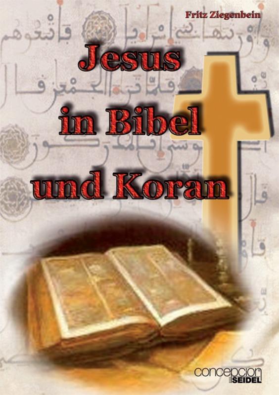 Jesus in Bibel und Koran