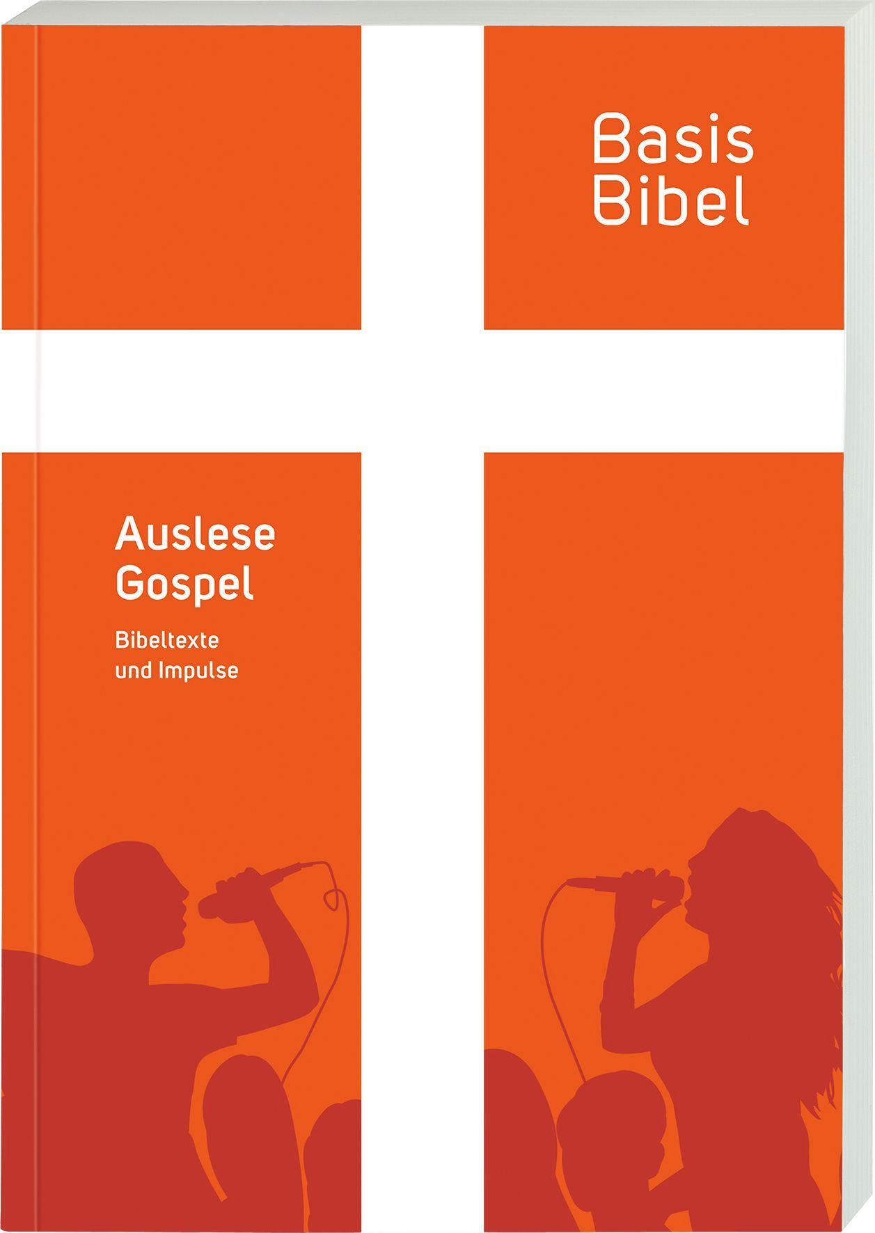BasisBibel. Auslese Gospel