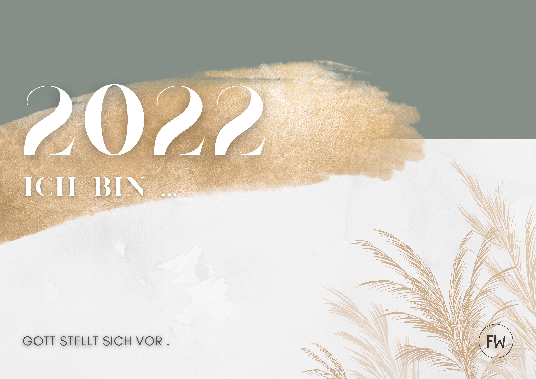 ICH BIN. Gott stellt sich vor  |  Kalender 2022
