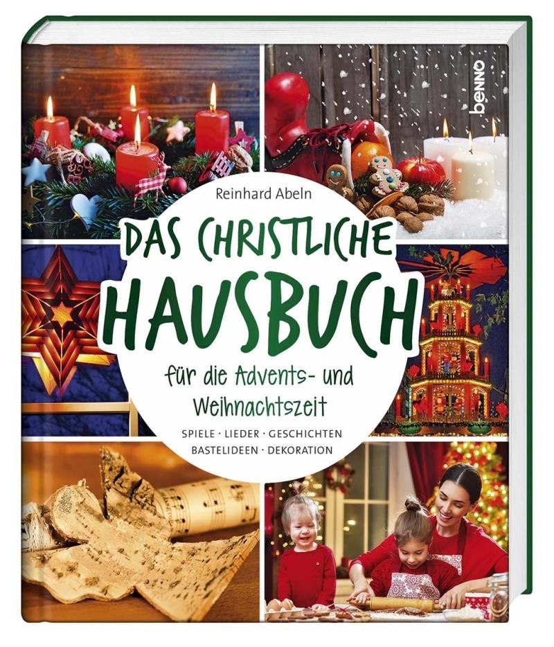 Das christliche Hausbuch für die Advents- & Weihnachtszeit
