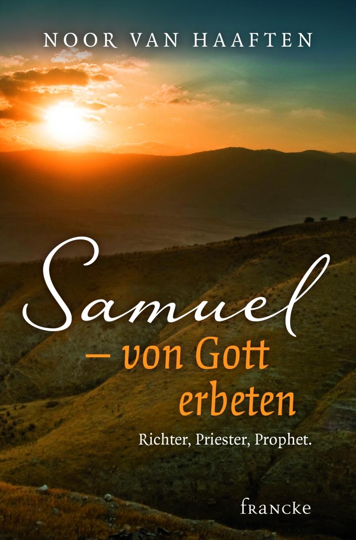 Samuel - von Gott erbeten