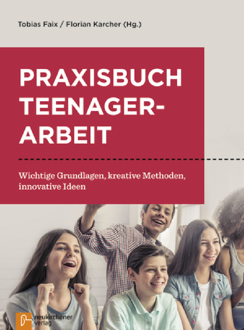 Praxisbuch Teenagerarbeit