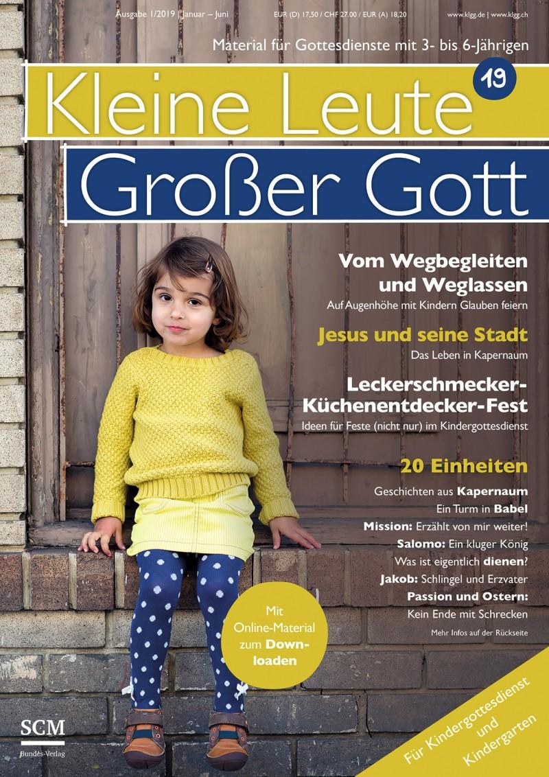 Kleine Leute - Großer Gott 01/2019