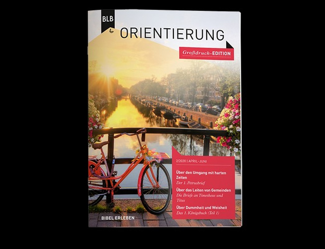 Orientierung Großdruck-Edition 2.Quartal 2021