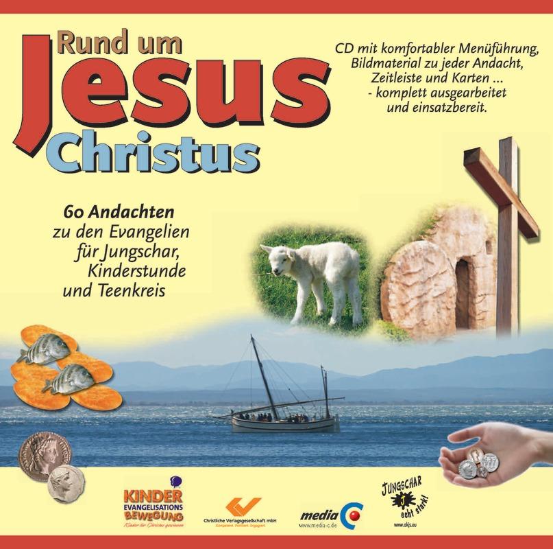 Rund um Jesus Christus