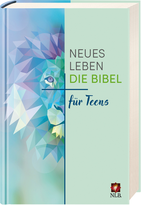 Neues Leben. Die Bibel für Teens