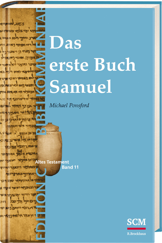 Das erste Buch Samuel (Edition C/AT/Band 11)