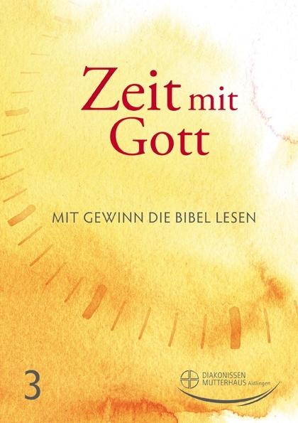 Zeit mit Gott 3. Quartal 2021 - Standard