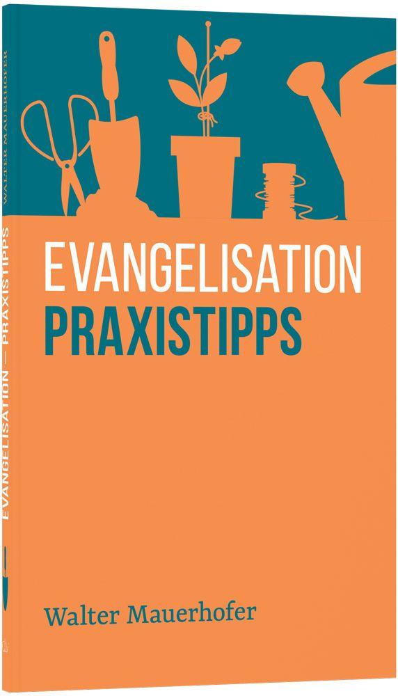 Evangelisation - Praxistipps
