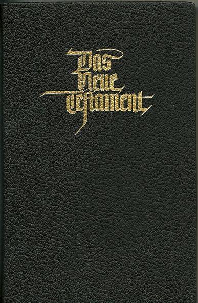 Das Neue Testament - Mülheimer Ausgabe