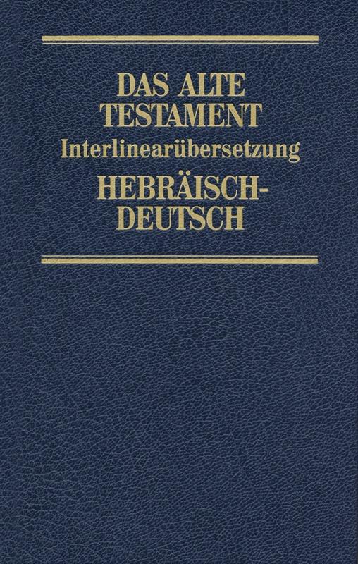 Interlinearübersetzung Altes Testament, hebr.-dt., Band 2